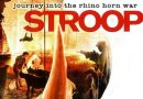 Movie Review: Stroop -Journey into the Rhino Horn War
